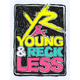YOUNG & RECKLESS Neon Sticker