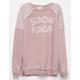 FULL TILT Sunday Funday Girls Sweatshirt