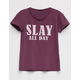 FULL TILT Slay All Day Cut Out Girls Tee