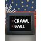 Crawl Before You Ball Wall Art