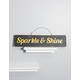 Sparkle & Shine Wooden Sign