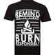 THE COAST & YOU Burn Responsibly Mens T-Shirt