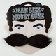 Man Size Moustache