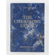 The Champagne Guide: The Definitive Guide To Champagne