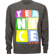 YEA.NICE Forever Young Mens Sweatshirt