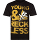 YOUNG & RECKLESS F The Bull Mens T-Shirt