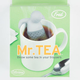 FRED & FRIENDS Mr. Tea