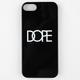 DOPE iPhone 5 Case