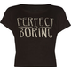 FULL TILT Perfect Is Boring Girls Fitted Tee