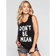 ELEMENT Kind Campaign Don't Be Mean Womens Muscle Tank