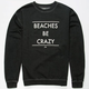 RUSTY Beaches Be Crazy Mens Sweatshirt