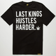 LAST KINGS Hustle Hard Mens T-Shirt