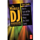 Hal Leonard Mobile Dj Handbook - 2nd Edition