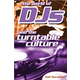 Hal Leonard World Of Dj's An The Turntable Culture