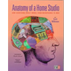 Anatomy Of A Home Studio Book