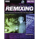 Hal Leonard 50448030 Complete Guide To Remix