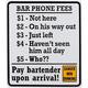 Bar Phone Fees - Metal Bar Sign