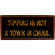 Tipping Is Not A Town In China Framed Bar Sign