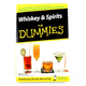 Whiskey & Spirits for Dummies Book