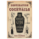 Destination: Cocktails - The Traveler's Guide to Superior Libations