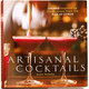 Artisanal Cocktails Book by Scott Beattie