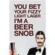 Beer Snob Wall Poster - 20