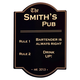Pub Rules Personalized Bar Sign