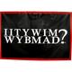 IITYWIMWYBMAD? Vinyl Banner