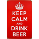 Keep Calm and Drink Beer Metal Bar Sign