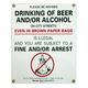 No Alcohol On Streets Metal Bar Sign