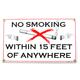 No Smoking Anywhere Metal Sign