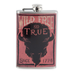 Wild Free & True Since 1776 Stainless Steel Hip Flask - 8 oz