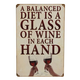 Balanced Diet Of Wine Metal Bar Sign