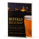 Buffalo Beer - The History Of Brewing In The Nickel City
