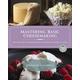 Mastering Basic Cheesemaking Book