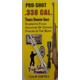 .338 cal Trace Eraser Spear Tip - 338TEJ