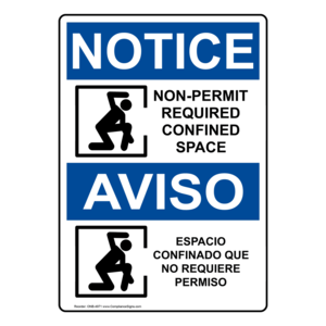 OSHA NOTICE Non-Permit Required Confined Space Spanish Sign