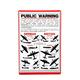 Public Warning Metal Sign