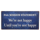 FAA Mission Statement Sign