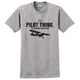 It's a Pilot Thing T-shirt