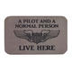 A Pilot and A Normal Person Live Here Doormat