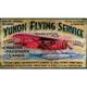 Yukon Flying Service Sign