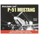 Building the P-51 Mustang Book