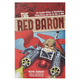The Red Baron Book: The Graphic History of Richthofen's Flying Circus and the Air War in WWI