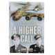 A Higher Call Signed Book