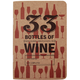 33 Bottles of Wine Tasting Notebook