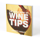 The Little Book Of Wine Tips