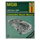 1AMNL00148-1962-80 MG MGB Haynes Repair Manual