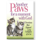 Paws For A Moment With God Part 2