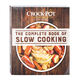 Crock Pot The Complete Book of Slow Cooking